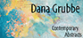 Dana Grubbe Contemporary Abstracts